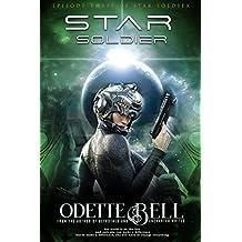 Star Soldier Episode Three