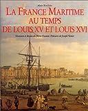La France maritime au temps de Louis XV et Louis XVI