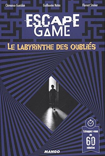 Escape Game : le Labyrinthe des Oubliés par Collectif