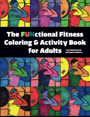 the-functional-fitness-coloring-activity-book-for-adults-by-lisbeth-darsh-2016-03-08