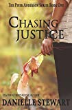 Chasing Justice (Book 1): Volume 1 (Piper Anderson Series)