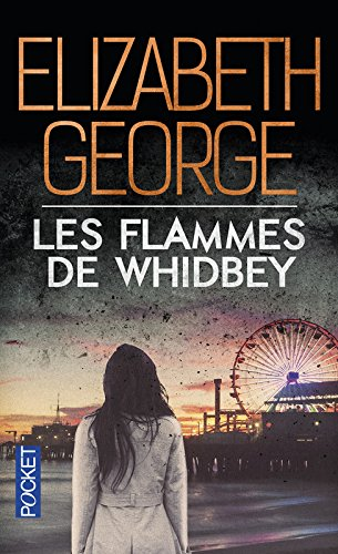 Les Flammes de Whidbey par Elizabeth GEORGE