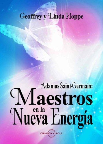 Maestros en la Nueva Energia (Adamus) por Geoffrey and Linda Hoppe