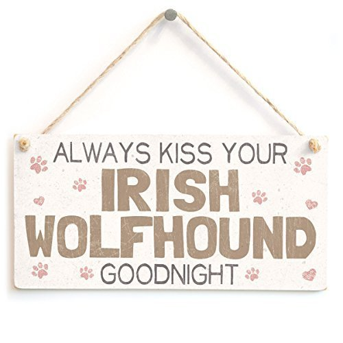 Cheyan Holzschild Always Kiss Your Irish Wolfhound Goodnight - Sweet Home Zubehör Geschenk Schild für Irish Wolfhound Hundebesitzer -