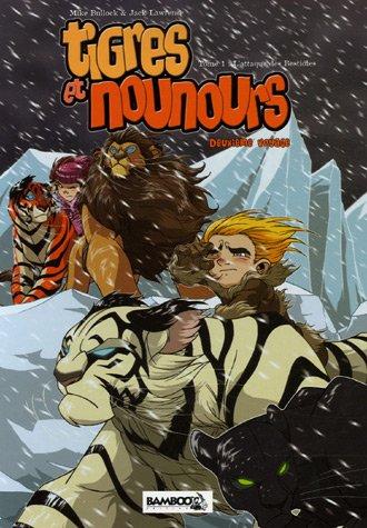 Tigres et Nounours - Deuxième voyage (1) : L'Attaque des bestioles.1 : Tigres et Nounours.1