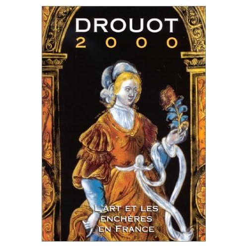 Drouot 2000. L'Art et les enchères en France
