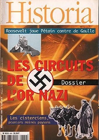 Historia magazine n° 609 / les circuits de l'or nazi
