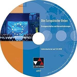 Die Europäische Union. Lehrermaterial: CD-ROM