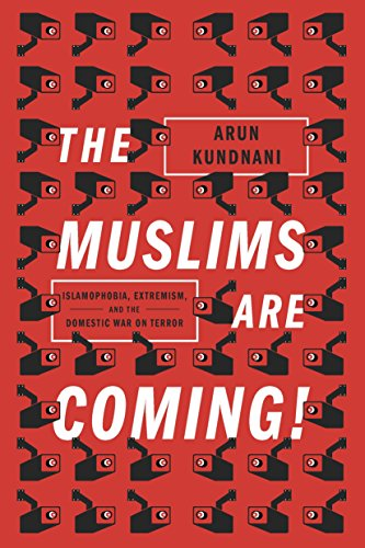 The Muslims are Coming! por Arun Kundnani