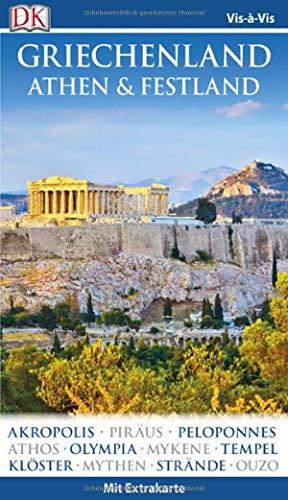 Athen Akropolis (Vis-à-Vis Reiseführer Griechenland, Athen & Festland: mit Extra-Karte und Mini-Kochbuch zum Herausnehmen)