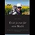 Es ist ja nur für eine Nacht: 103 Tage auf dem Jakobsweg von Heideck nach Santiago de Compostela
