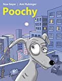 Children's book: Poochy: Adventure Rhyming Story for all dogs lovers with a surprising end (English Edition)