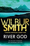 Front cover for the book River God by Wilbur Smith