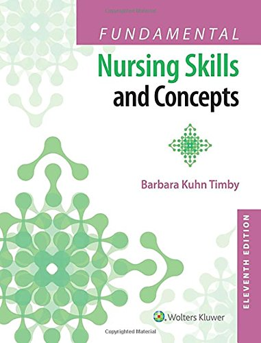Fundamental Nursing Skills and Concepts por Barbara Kuhn Timby