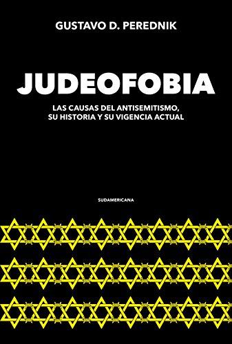 Judeofobia: Las causas del antisemitismo, su historia y su vigencia actual (Caballo de fuego)