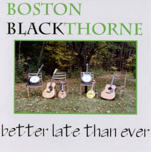 Better Late Than Ever (Com Boston Celtics)