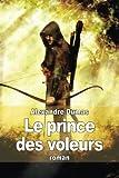 Telecharger Livres Le prince des voleurs (PDF,EPUB,MOBI) gratuits en Francaise
