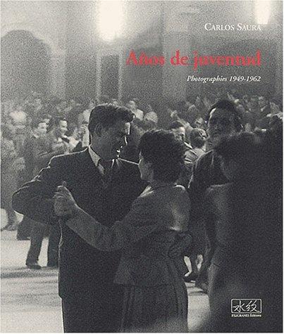 Aos de juventud, photographies, 1949-1962