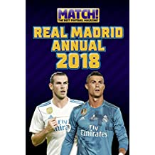 Match! Real Madrid Annual 2018 (Annuals 2018)