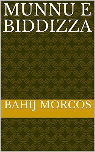 munnu e biddizza (Corsican Edition)