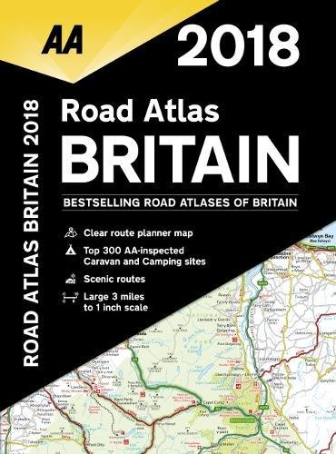 AA Road Atlas Britain 2018 (AA Road Atlas)