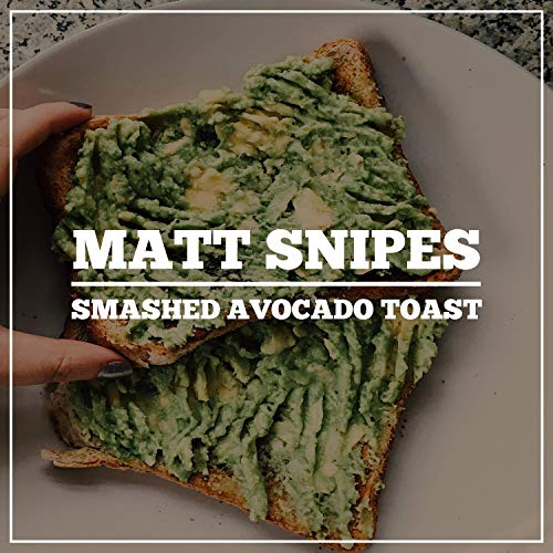 Smashed Avocado Toast [Explicit]