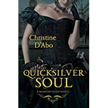 Quicksilver Soul (Shadow Guild)