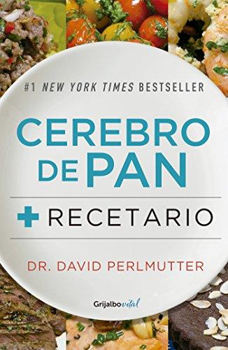 Paquete Cerebro de pan + Recetario (Colección Vital) por David Perlmutter