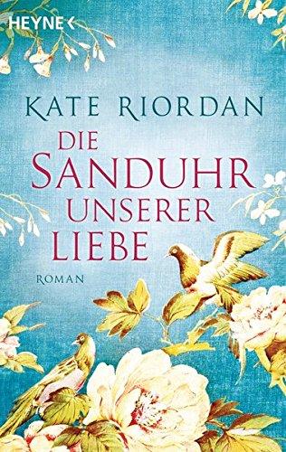 Buchseite und Rezensionen zu 'Die Sanduhr unserer Liebe: Roman' von Kate Riordan