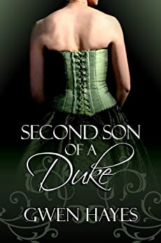 Second Son of a Duke (English Edition) par [Hayes, Gwen]
