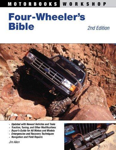 Four-Wheeler's Bible: 2nd Edition (Motorbooks Workshop) by Allen, Jim (2009) Paperback