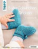 Baby-Schühchen stricken (kreativ.kompakt.): Für wirklich warme Füße