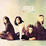 Fire and water / Free | Free (groupe instrumental et vocal)
