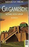 Gilgamesch, König von Uruk