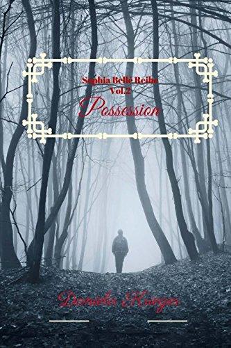 Possession: die Sophia Bellé Reihe Vol.2