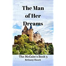 The Man of Her Dreams: The McCabe's Book 3