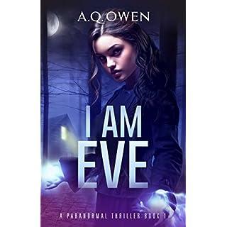 I Am Eve: A Supernatural Thriller