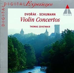 Dvorak, Schumann: Violin Concertos