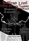 Image de Elégie pour un vampire, Intégrale (Le triptyque vampirique, tome 1)