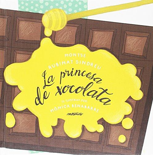 La princesa de xocolata (Taronja) por Montse Rubinat Sindreu