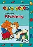 Projektmappe Kita aktiv Kleidung von Angelika Hüskes (22. März 2013) Broschiert