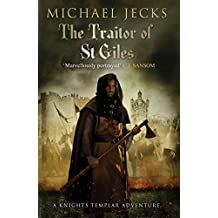 The Traitor of St. Giles (Knights Templar Mysteries (Simon & Schuster))