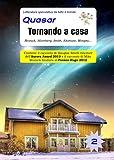 Scarica Libro Tornando a casa Quasar (PDF,EPUB,MOBI) Online Italiano Gratis