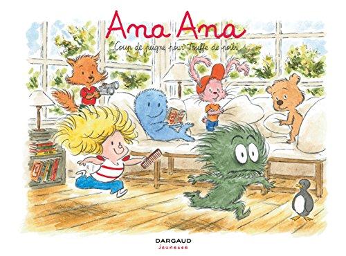 Ana Ana - tome 8 - Coup de peigne pour Touffe de poils par Dormal Alexis