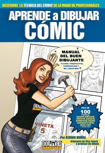 Aprende a dibujar cómic 0: Manual del buen dibujante por Álvaro Muñoz
