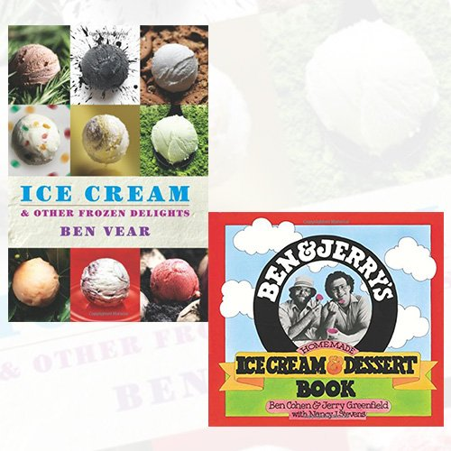 ice-cream-and-dessert-book-collection-2-books-bundle-ice-cream-hardcoverben-and-jerrys-homemade-ice-