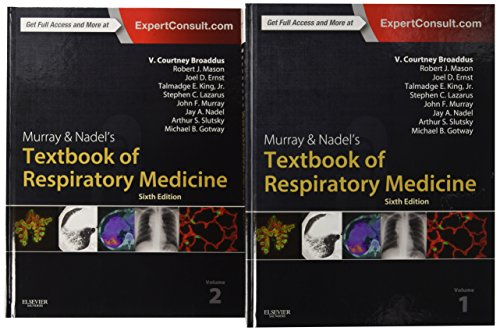 Murray & Nadel's Textbook of Respiratory Medicine, 2-Volume Set, 6e (Murray and Nadel's Textbook of Respiratory Medicine)