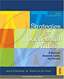 Strategies for Successful Writing: A Rhetoric, Research Guide and Reader (8th Edition) by James A. Reinking (2007-01-07)