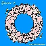 Songtexte von Fischer-Z - Building Bridges