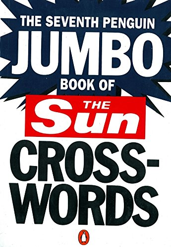 The Seventh Penguin Jumbo Book of The Sun Crosswords (Penguin Crosswords)